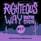 RIGHTEOUS WAY #17 / Righteous Way Selections & Novedades