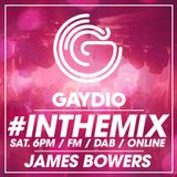 Gaydio #InTheMix - Saturday 11th August 2018 - with James Bowers