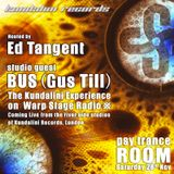 BUS (Gus Till) + Zen Lemonade with Ed Tangent on the Kundalini Experience WARPStage Radio