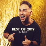Dj Dark @ Radio Podcast (BEST OF 2019)