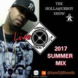 The Holla@UrBoy Show 2017 Summer Mix (clean)