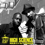 #PirateRadio / Trap97 - Interview w/ HIGH SCIENCE (Malik B x DJ. Easeback)
