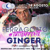 Ginger dj - Jian The Doctor - Mr. Fudo - Ferragosto2017 @ COVO - La Liguria che Balla