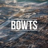 Couvre x Tape #20 - Bowts