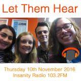 Let Them Hear on Insanity Radio 103.2FM - 10th November 2016