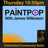 Paint Pop - #PaintPop - James Wilkinson - 15/01/15 - Chelmsford Community Radio