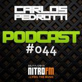 Carlos Pedrotti - Podcast #044