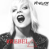 DJane PINKLADY - REBEL78  Episode 01.2017