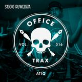 Office Trax 016: Atiq