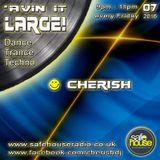 'Avin It LARGE with Cherish 07-2016