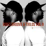 Vibes,Groove & Txilos Vol.9 (2015)