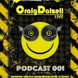 Craig Dalzell Live : Podcast 001 (Techno)