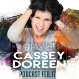 This is Cassey Doreen // Podcast February 2017