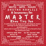 """MASTER"" Zhou - Documentary Film; Directed, Written & Produced by DASTAN KHALILI. Grateful Hour Show"