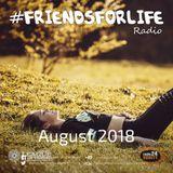 #FriendsForLife August 2018