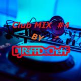 Club Mix#4 by Dj RäFFDeCheFF
