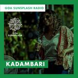 Goa Sunsplash Radio - Kadambari [10-08-2019]