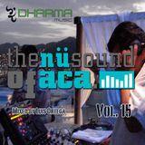 The Nu Sound of Aca Vol. 15 Mix By Luis Ortega D.J.