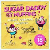 PushPull - Sugar Daddy & Muffins Warm Up 2018.05.18. Goose Bar & Club Kecskemét