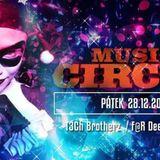 Music Circus 28.12.2018 Metro Hodonín