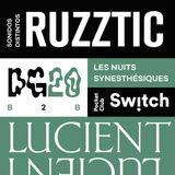 LNS#14 Ruzztic & Lucient (20ago2017)