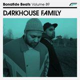 Darkhouse Family x Bonafide Beats #89