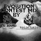 Evolution Contest Mix By Real Zound/Noize Hunter