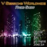 V Sessions Worldwide #122 Mixed by Dj Ives M & DJ Bluespark Guest Mix