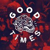Good Times Vol. 1