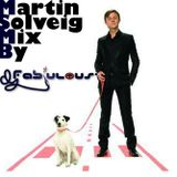 Martin Solveig Mix By DJ Fab'Ulous