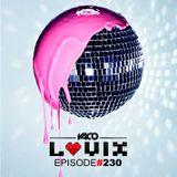 YACO DJ - LOVIX Episode 230