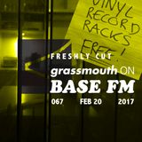 Freshly Cut on BASE FM / 067 - zeroh, Quantic, The Abstract Eye
