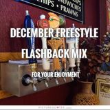 December Freestyle Flashback Mix -- DJ Carlos C4 Ramos