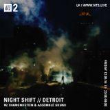 Night Shift w/ Diamondstein & Assemble Sound - 9th December 2016