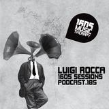1605 Podcast 185 with Luigi Rocca