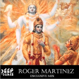 "Roger Martinez - DeepInDance ""Amaizin August"" Podcast"