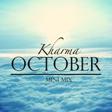 Kharma October Mini Mix