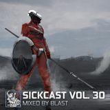 Sickcast Vol. 30 by Blast