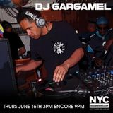 DJ GARGAMEL  - THURSDAY (6-16-2016) ????   NYChouseradio.com