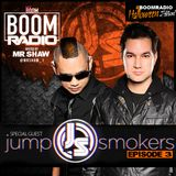 Boom Radio Episode 3 - Jumpsmokers