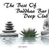 The Best of Buddhaa Bar Deep Club