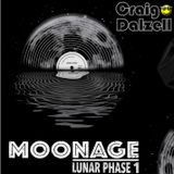Moonage [Lunar Phase 1] Mixed By Craig Dalzell