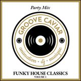 Party Mix Funky House Classics Vol.1 (Mariage - Wedding)