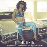 Living Life For A Living Vol.3 (Rap Edition)