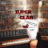 SuperGlab - 1.6 Onde Quadre, Seni e Sintetizzatori!