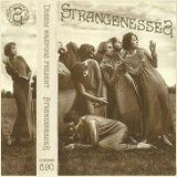 STRANGENESSES C90 by Moahaha