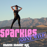 Sparkles Gone Wild: Endless Summer Mix 2017