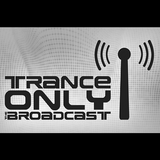 Trance Only - The Broadcast 035 (2nd hour with Nick Tyrez)