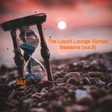 The Liquid Lounge Sunset Sessions (vol.8) Fickled Sun