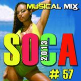 Musical Mix - 2013 Soca #57